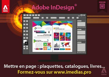 Formez-vous sur Adobe InDesign : Mettre en page : plaquettes, catalogues, livres...